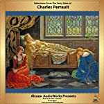 Selections from the Fairy Tales of Charles Perrault | Charles Perrault