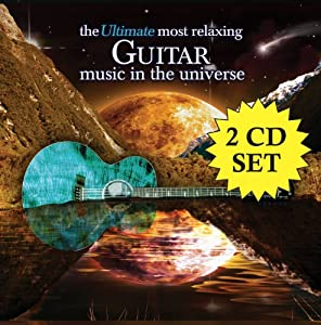 Ultimate Most Relaxing Guitar Music in Universe