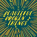 Beautiful Broken Things Audiobook by Sara Barnard Narrated by Charlie Sanderson