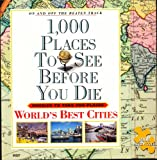 1000 Paces To See Before You Die - World's Best Cities 1000 piece jigsaw
