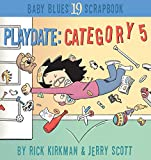 Playdate: Category 5: Baby Blues Scrapbook #19 (0740746650) by Kirkman, Rick