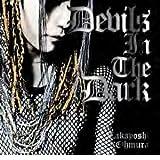 Devils In The Dark 【デビルズ・イン・ザ・ダーク】