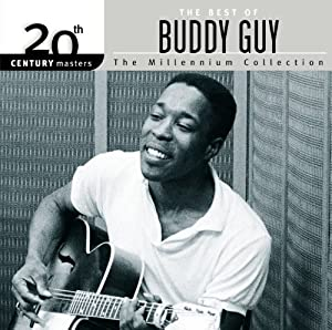 20th Century Masters: The Millennium Collection: Best of Buddy Guy