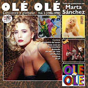 OLE OLE - CON MARTA SANCHEZ VOL.2 (1986-1990) - Amazon.com