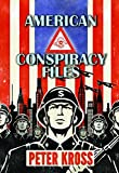 img - for American Conspiracy Files: The Stories We Were Never Told book / textbook / text book