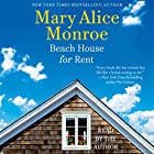 Beach House for Rent: The Beach House, Book 3 Hörbuch von Mary Alice Monroe Gesprochen von: Mary Alice Monroe