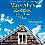 Beach House for Rent: The Beach House, Book 3 | Mary Alice Monroe