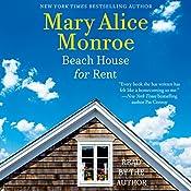 Beach House for Rent: The Beach House, Book 3   Mary Alice Monroe
