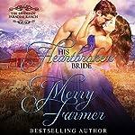 His Heartbroken Bride: The Brides of Paradise Ranch - Spicy Version, Book 4 | Merry Farmer