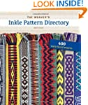The Weaver's Inkle Pattern Directory:...
