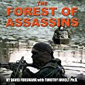 The Forest of Assassins Audiobook by David Forsmark, Timothy Imholt PhD Narrated by Andrew Tell