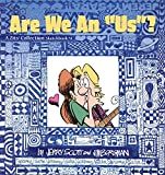 Are We an US? (A Zits Sketchbook Collection, No. 4) (0740713973) by Borgman, Jim