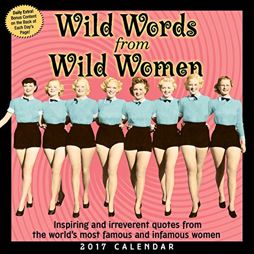 Wild Words from Wild Women 2017 Day-to-Day Calendar