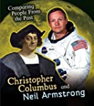 Christopher Columbus and Neil Armstro...