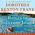 Return to Sullivans Island Audiobook by Dorothea Benton Frank Narrated by Robin Miles