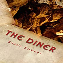 The Diner: Why Is Church Important? (       UNABRIDGED) by Shane Sowers Narrated by Shane Sowers