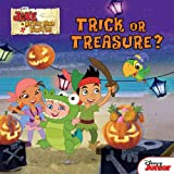 Jake and the Never Land Pirates: Trick or Treasure? (Jake Never Land Pirates)