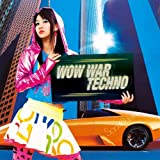 WOW WAR TECHNO
