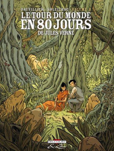 Le Tour Du Monde En 80 Jours: V. 2 (French Edition)
