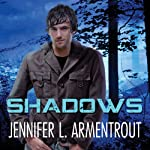 Shadows: Lux Series, Book 0.5 (       UNABRIDGED) by Jennifer L. Armentrout Narrated by Justine Eyre