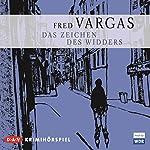 Das Zeichen des Widders (Kommissar Adamsberg - Hörspiel 3) | Fred Vargas