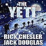 The Yeti: A Novel | Rick Chesler,Jack Douglas