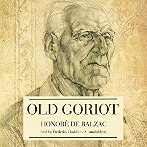 Old Goriot Audiobook