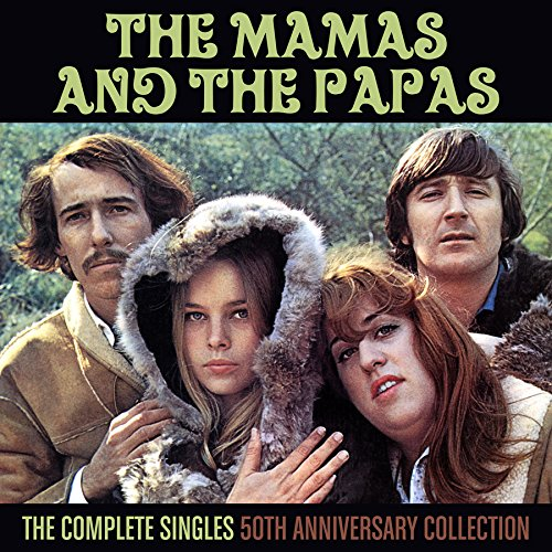 The Mamas and The Papas - The Complete Singles: 50th Anniversary Collection - Zortam Music