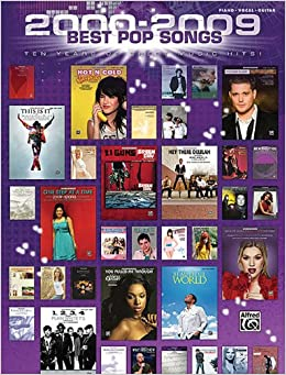 -2009 Best Pop Songs-Ten Years Of Sheet Music Hits Piano/Vocal/Guitar