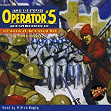 Operator #5: Attack of the Blizzard-Men Audiobook by Curtis Steele Narrated by Milton Bagby