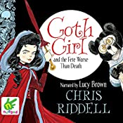 Goth Girl and the Fete Worse than Death | Chris Riddell