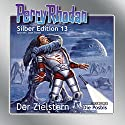 Der Zielstern (Perry Rhodan Silber Edition 13) Audiobook by Clark Darlton, K.H. Scheer, Kurt Brand Narrated by Josef Tratnik