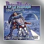 Der Zielstern (Perry Rhodan Silber Edition 13)   Clark Darlton,K.H. Scheer,Kurt Brand