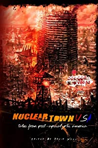 Nuclear Town USA by Adam Millard, Jon Alston, Nick Johnson and NS Mariner