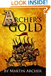 The Archer's Gold: Medieval Military...