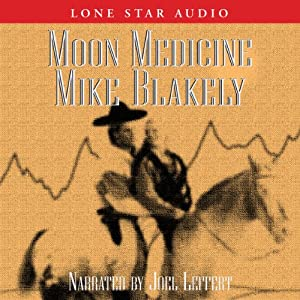 Moon Medicine | [Mike Blakely]