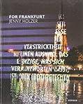 Jenny Holzer: For Frankfurt