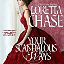Your Scandalous Ways: Fallen Women Series Audiobook by Loretta Chase Narrated by Kate Reading