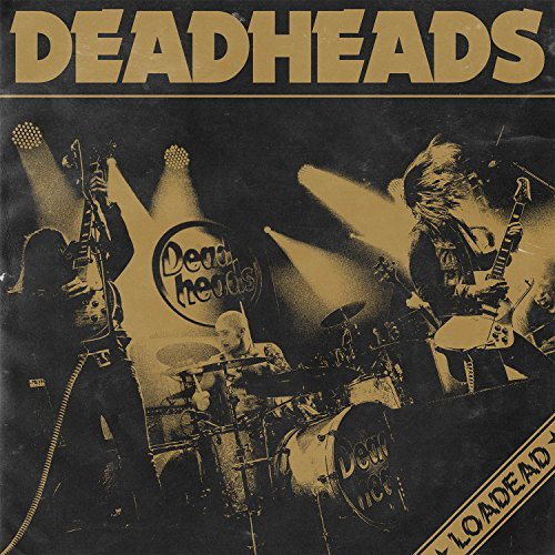 Loadead by Deadheads