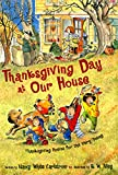 Thanksgiving Day at Our House: Thanksgiving Poems for the Very Young