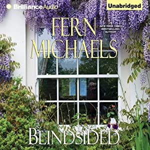 Blindsided: Sisterhood, Book 22 | [Fern Michaels]