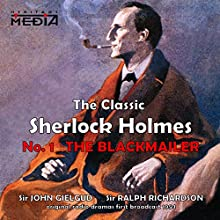 The Blackmailer  by Sir Arthur Conan Doyle Narrated by Sir John Gielgud, Sir Ralph Richardson
