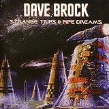 Strange Trips & Pipe Dreams by DAVE BROCK (2011-10-04)