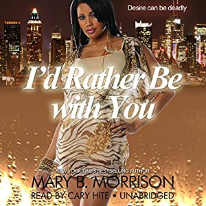 I'd Rather Be with You Audiobook