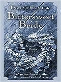Kansas Brides: Bittersweet Bride (Heartsong Novella in Large Print) (0786292474) by Hunter, Denise