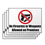 No Weapons Signs - 4 Pieces - Rust Free - Clear & Visible Text - Light Tough Long-Lasting - Easy To Install Safety/Security Signs - Get People To Obey Command Effortlessly