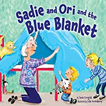 Sadie and Ori and the Blue Blanket Audiobook by Jamie Korngold Narrated by  Book Buddy Digital Media