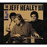 See The Light The Jeff Healey Band