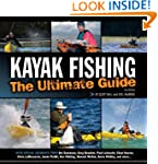 Kayak Fishing: The Ultimate Guide Sec...