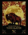 The Rock Poster Art of Todd Slater